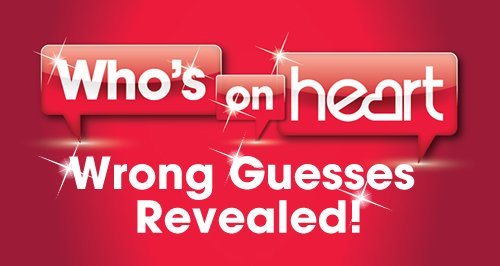 Who's On Heart 2014 Wrong Guesses 500x266