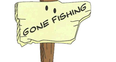 Gone Fishing