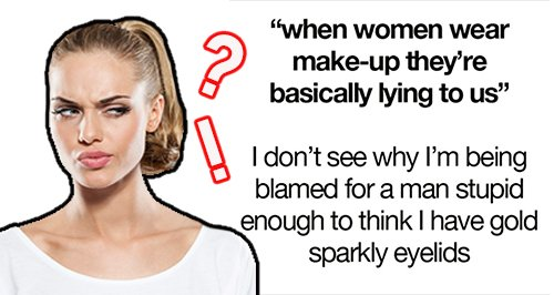 Hilarious Make Up Responses